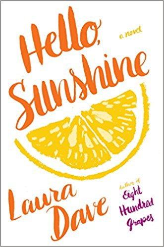Hello, Sunshine by Laura Dave | leahdecesare.com